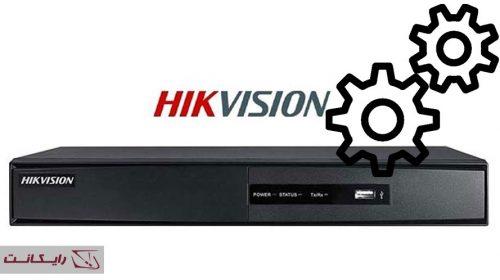 راه اندازی و تنظیمات DVR هایک ویژن